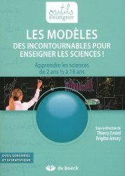 Les modèles, des incontournables pour enseigner les sciences !