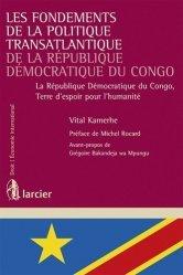 Les Fondements de la Politique Transatlantique de la République Démocratique du Congo. La République Démocratique du Congo, Terre d'espoir pour l'humanité