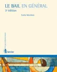 Le bail en général. 3e édition
