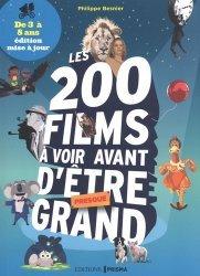 Les 200 films à voir avant d'être presque grand