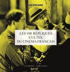 Les 100 répliques cultes du cinéma français