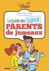 Le guide des super parents de jumeaux et plus