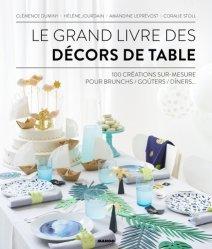 Le grand livre des décors de table