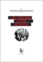 Les chrétiens à Lyon en mai 68