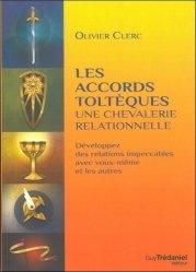 Les accords toltèques : une chevalerie relationnelle