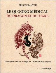 Le Qi Gong médical du dragon et du tigre