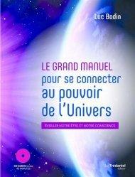 Le grand manuel pour se connecter au pouvoir de l'univers