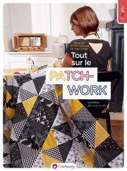 Les petits secrets couture de Laisse Luciefer : tout sur le patchwork