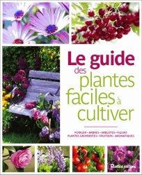 Le guide des plantes faciles à cultiver