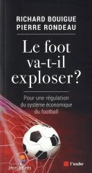 Le foot va-t-il exploser