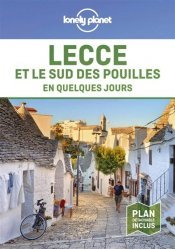 Lecce et le sud des Pouilles en quelques jours