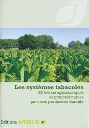 Les systèmes tabacoles