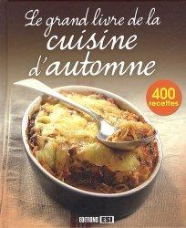 Le grand livre de la cuisine d'automne