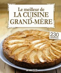 Le meilleur de la cuisine de grand-mère