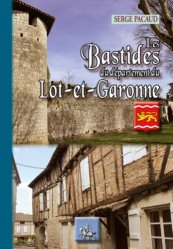 Les Bastides du département de Lot-et-Garonne