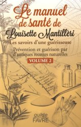 Le manuel de santé de Louisette Mantillèri - volume 2