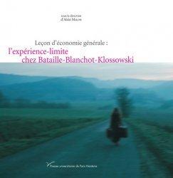 Leçon d'économie générale : l'expérience-limite chez Bataille-Blanchot-Klossowski