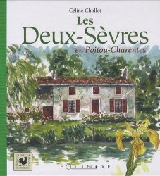 Les Deux-Sèvres en Poitou-Charentes