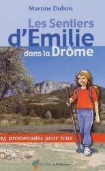 Les sentiers d'Émilie dans la Drôme