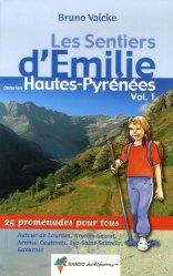 Les sentiers d'Émilie dans les Hautes-Pyrénées Tome 1