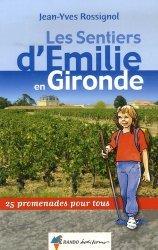 Les Sentiers d'Emilie en Gironde