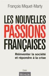 Les nouvelles passions françaises