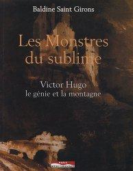 Les Monstres du sublime. Victor Hugo, le génie et la montagne