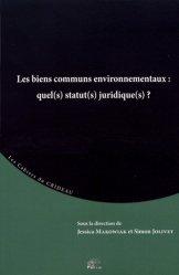 Les biens communs environnementaux : quel(s) statut(s) juridique(s)?