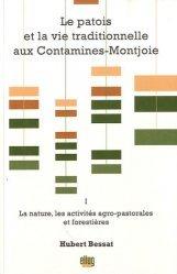 Le patois et la vie traditionnelle aux Contamines-Montjoie