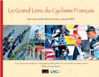 La couverture et les autres extraits de Le grand livre du cyclisme français. Les meilleurs moments de la saison, Edition 2015