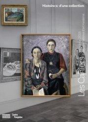 Les Cahiers du Musée national d'art moderne Hors série 2018 : Histoire(s) d'une collection