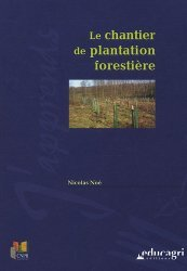 Le chantier de plantation forestière