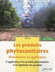 Les produits phytosanitaires : distribution et application 2 L'application d'un produit phytosanitaire et la législation des produits