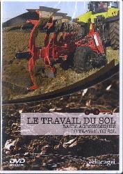Le travail du sol : bases agronomiques du travail du sol