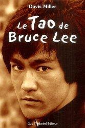 Le Tao de Bruce Lee. Une mémoire martiale