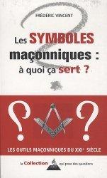Les symboles maçonniques : à quoi ça sert