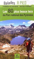 Les 40 plus beaux lacs du parc national des Pyrénées