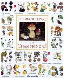 Le grand livre des champignons