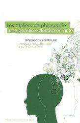 Les ateliers de philosophie : une pensée collective en acte