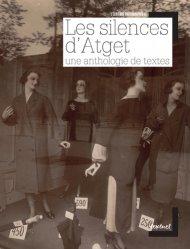 Les silences d'Atget. Une anthologie de textes