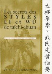 Les secrets des styles Li et Wu de taïchi-chuan