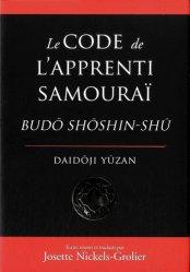 Le code de l'apprenti samouraï. Budo Shoshin-Shu