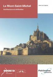 Le Mont-Saint-Michel, architecture et civilisation