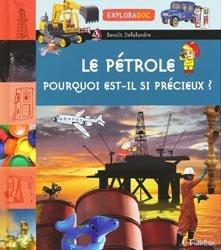 Le pétrole, pourquoi est-il si précieux
