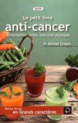 Le petit livre anti-cancer