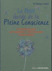 Le petit guide de la pleine conscience / 10 minutes par jour pour apprendre à vivre pleinement l'ins
