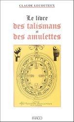 Le livre des talismans et des amulettes