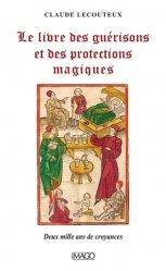 Le livre des guérisons et des proctections magiques