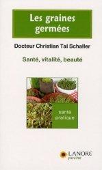 Les graines germées. Santé, vitalité, beauté