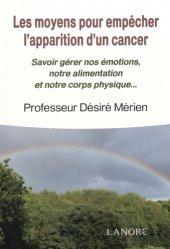 Les moyens pour empêcher l'apparition d'un cancer
